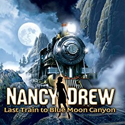 watch Nancy Drew: Last Train to Blue Moon Canyon